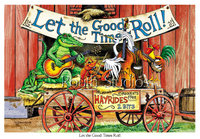 """Let the Good Times Roll"""