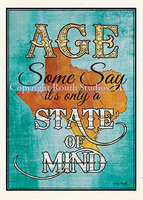 """Age is a State of Mind"" Birthday Card"